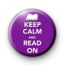 Keep Calm and Read On Button Badges