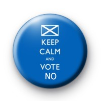 Keep Calm and Vote NO Badge