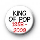 King of Pop 1958 - 2009 badge