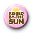 Kissed By The Sun Badge