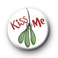 Kiss Me badges