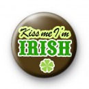 Kiss Me I'm Irish Shamrock Badge