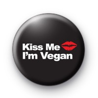 Kiss Me I'm Vegan Button Badge