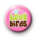 Kitsch Pink Love Birds Button Badges