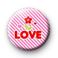 Let Love Grow Button Badges