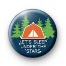 Lets Sleep Under The Stars Badge