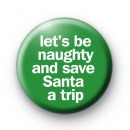 Save Santa a Trip badges