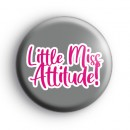 Little Miss Attitude Badge