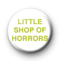 LITTLE SHOP OF HORRORS badge thumbnail