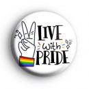 Live With Pride Badge