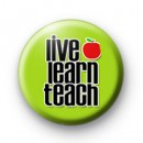 Live Learn Teach Badge