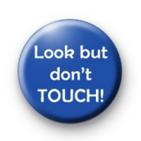 Dont touch badges