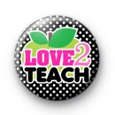 Love 2 Teach Green Apple Badge