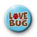 Love Bug Blue Button Badge