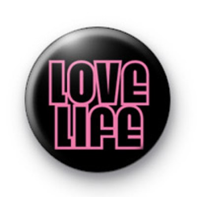 Love Life Button Badges
