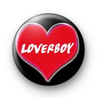 Loverboy Badges