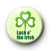 Luck o The Irish Shamrock Button Badge