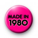 Made In 1980 Pink badge