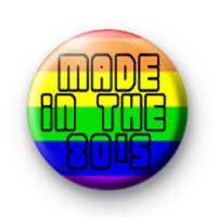 Made in the 80s Badge