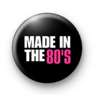 Made in the 80s Pink Badges