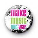 Make Music NOT War Badge