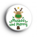 Reindeer Masked and Merry Badge