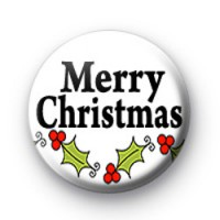 Merry Christmas Holly badges Button Badges