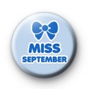 Miss September Birthday Button Badge