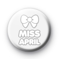 Miss April Birthday Badge