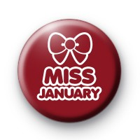 Miss January Button Badges