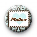 Mothers Day Pin Button Badges
