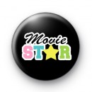 Movie Star Button Badge