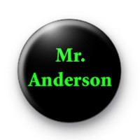 Mr Anderson Matrix Badges
