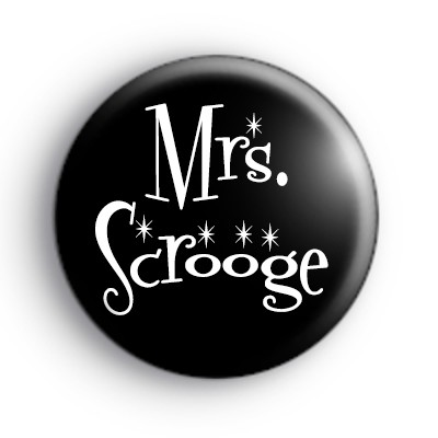Mrs Scrooge Badge