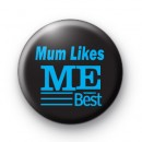 Mum Like ME Best Badge
