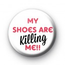 My shoes are killing me badge