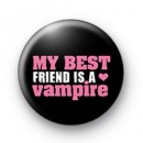 My Best Friend is a Vampire Badge