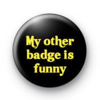 My other badge is funny badges thumbnail