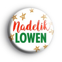 Nadelik Lowen Cornish Merry Christmas Badge Button Badges