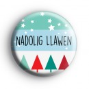 Nadolig Llawen Merry Christmas Welsh Badge