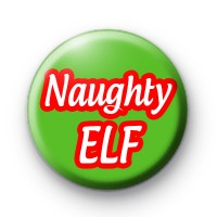 Naughty ELf Pin Badge