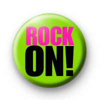 Neon Green ROCK ON Badge
