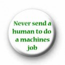 Never send a human matrix badges