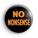 No Nonsense Badge