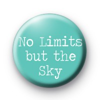 No Limits But The SKY Badges