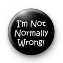 I'm not normally wrong badges