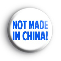 Not Made in China badges
