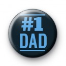Blue Number 1 Dad Button Badges