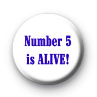 Number 5 is ALIVE badges