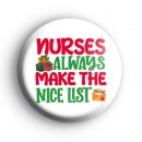 Nurses Are Always Make The NICE List Badge